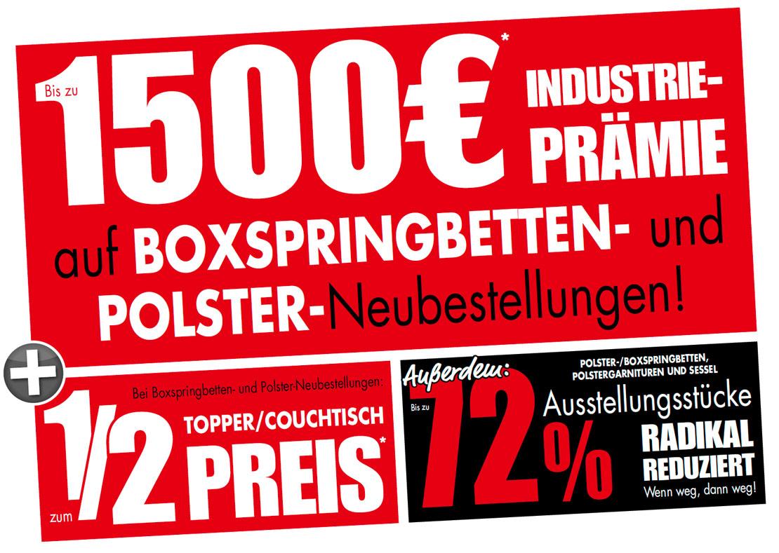 1500€ Industrie-Prämie auf Boxspringbetten- und Polster-Neubestellungen
