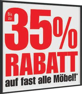 Bis zu 35%* Rabatt auf fast alle Möbel & Matratzen