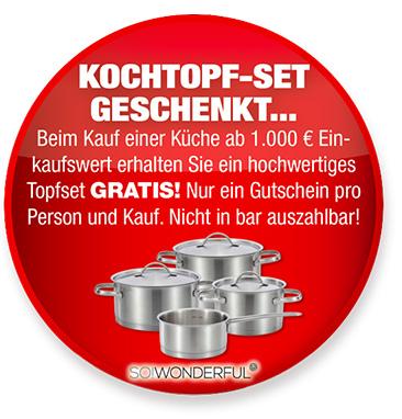 Topfset GRATIS! - Bei Kauf einer Küche.